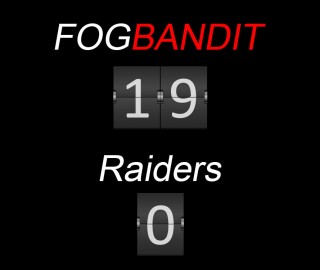 A SCORE TO BE PROUD OF: FOG BANDIT 19 – RAIDERS 0!