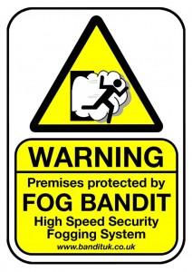FOG BANDIT DETERENT Warning Notice